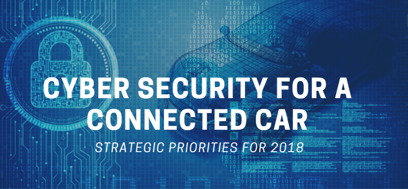 Cyber Security for a Connected Car: Strategic Priorities