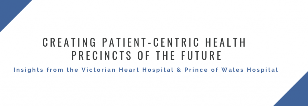 Creating Patient-Centric Health Precincts of the Future