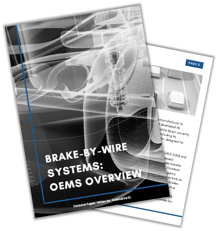 Automotive IQ Report: Brake-by-wire systems - OEMs overview