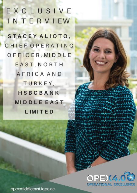 Exclusive interview with Stacey Alioto, Chief Operating Officer, Middle East, North Africa and Turkey, HSBC Bank Middle East Limited