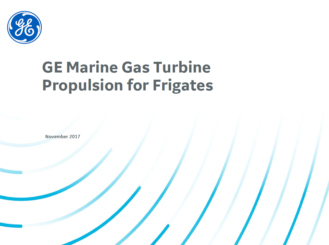 GE Marine Gas Turbine Propulsion for Frigates