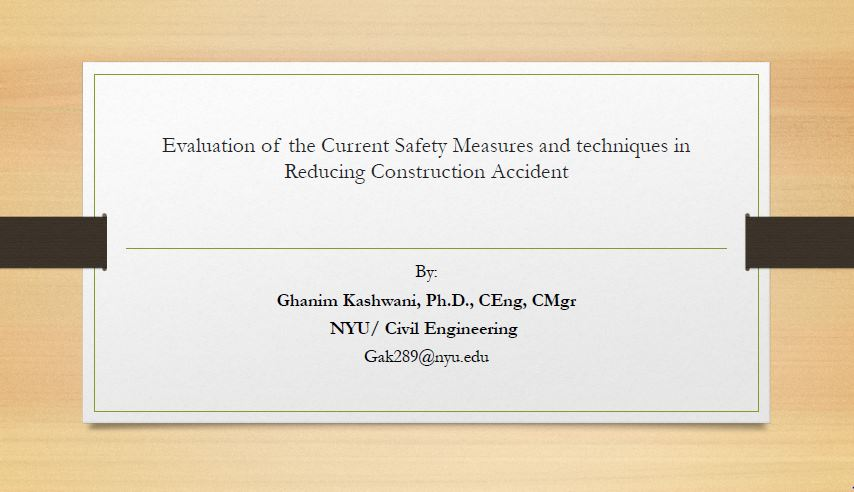 Evaluation of the current safety measure and techniques in reducing construction accident by Ghanim Kashwani
