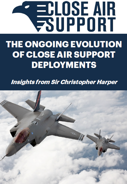 The ongoing evolution of Close Air Support deployments: Insights from Sir Christopher Harper