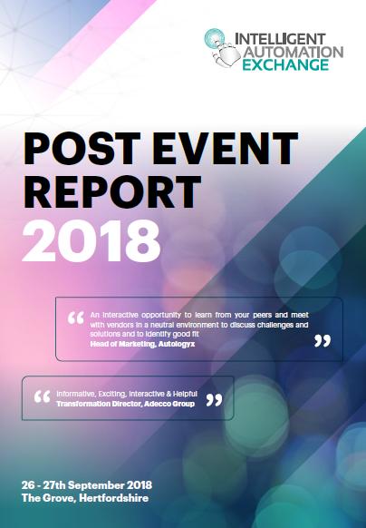 [Report] Post Event Report Intelligent Automation Exchange UK 2018