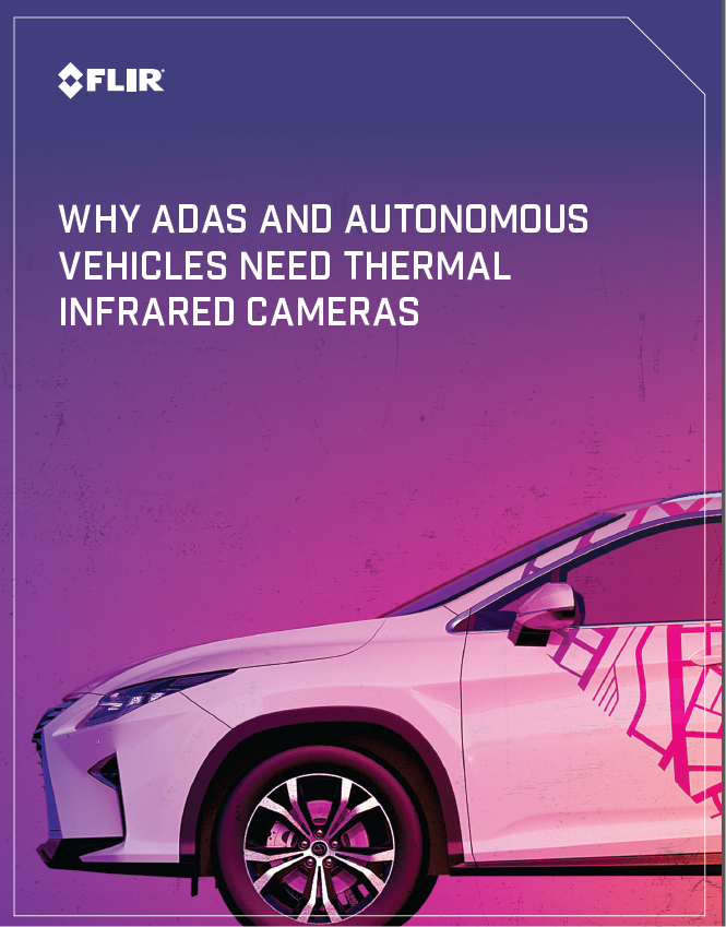 Why ADAS and Autonomous Vehicles Need Thermal Infrared Cameras