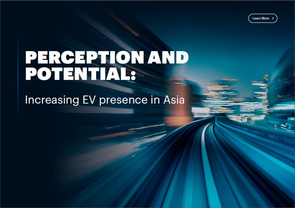 Read the Article - Perception and Potential: Increasing EV presence in Asia