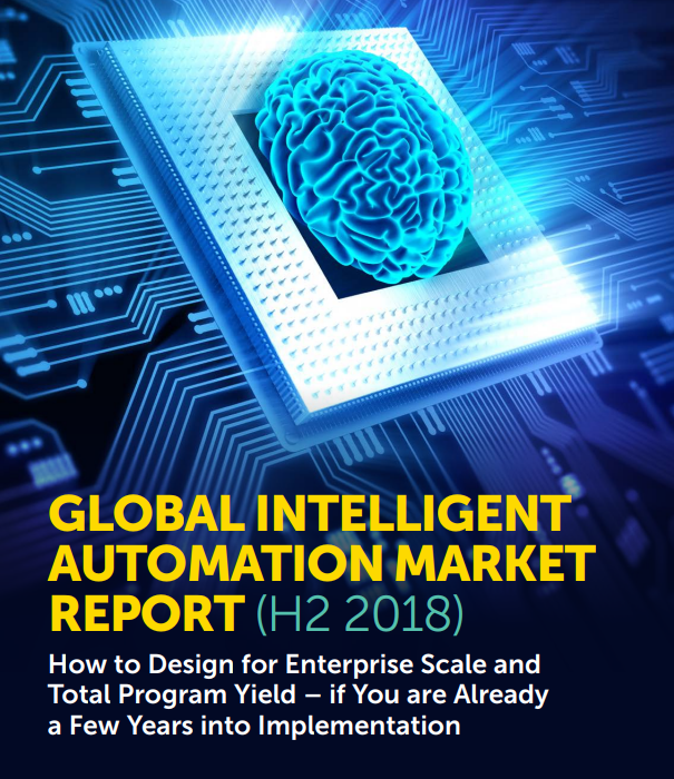GLOBAL INTELLIGENT AUTOMATION MARKET REPORT (H2 2018)