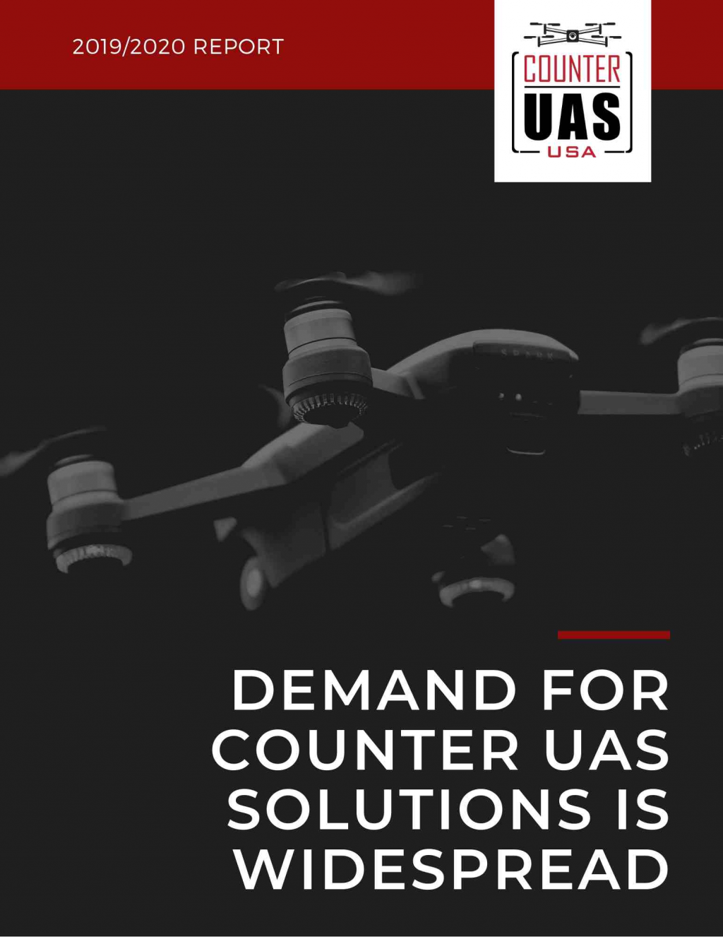 Demand for Counter UAS Solutions is Widespread