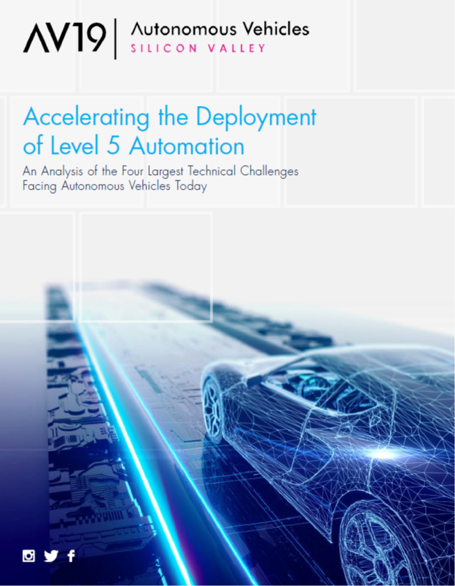 Accelerating the Deployment of Level 5 Automation: An Analysis of the Four Largest Technical Challenges Facing Autonomous Vehicles Today