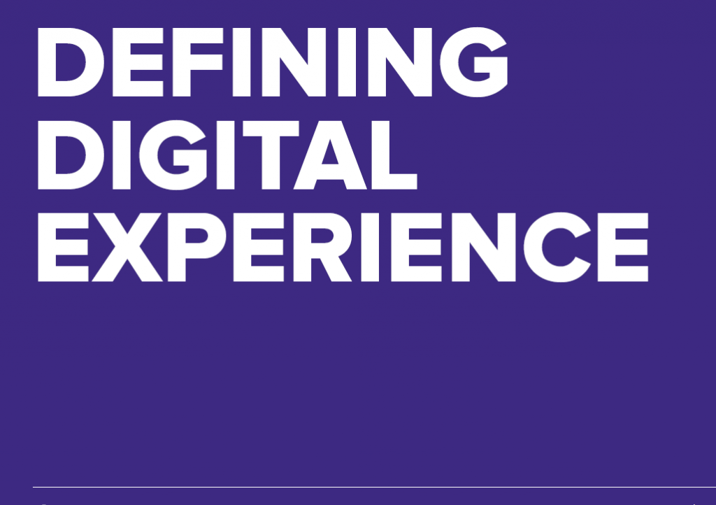 Defining Digital: How marketing and CX leaders are defining the evolving digital experience space