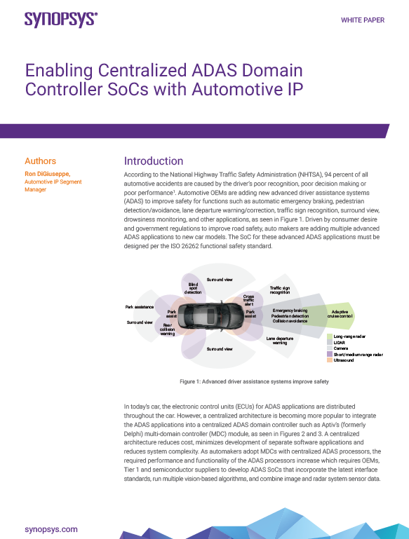Synopsys - Enabling Centralized ADAS Domain Controller SoCs with Automotive IP