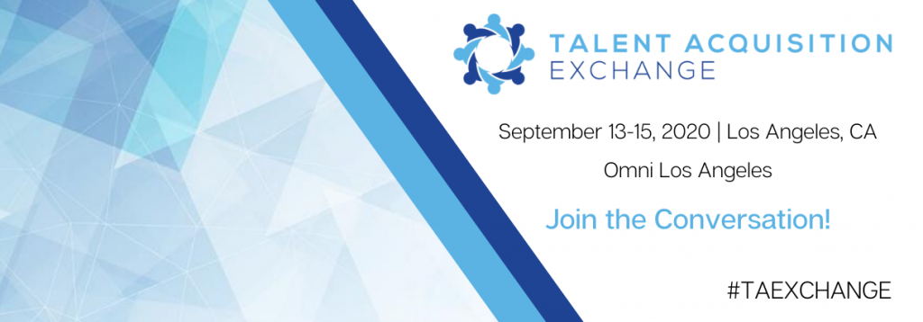 The 2020 Talent Acquisition Exchange Agenda