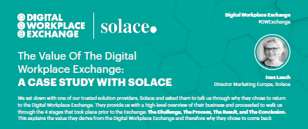 The Value Of The Digital Workplace Exchange: A Case Study With Solace