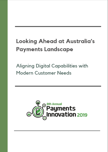Looking Ahead at Australia's Payment Landscape: Aligning Digital Capabilities with Modern Customer Needs