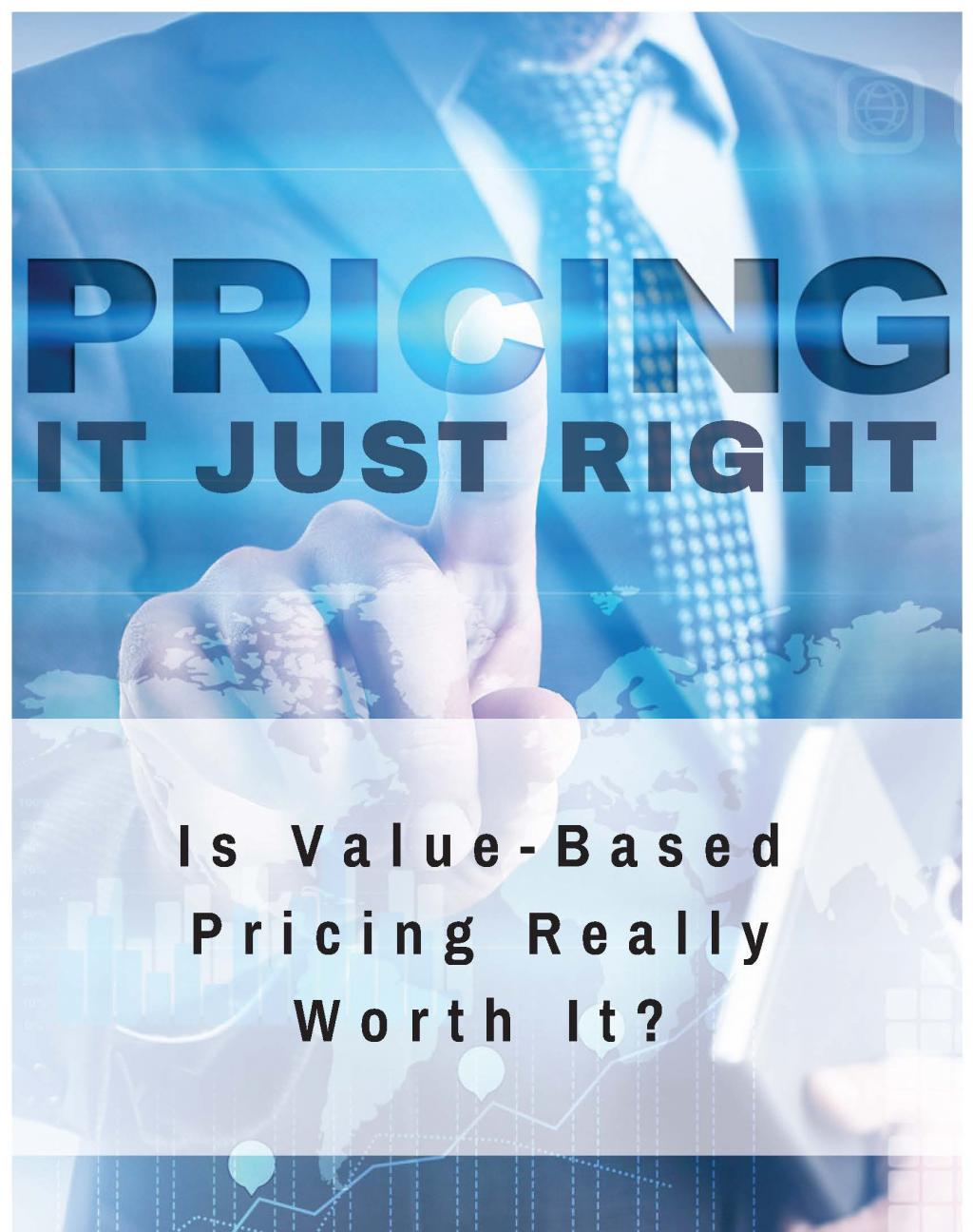 Read the Article - Is Value-Based Pricing Really Worth It?