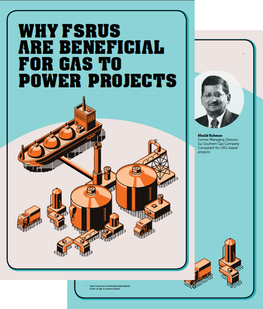 Why FSRUs are Beneficial FOR Gas to Power Projects
