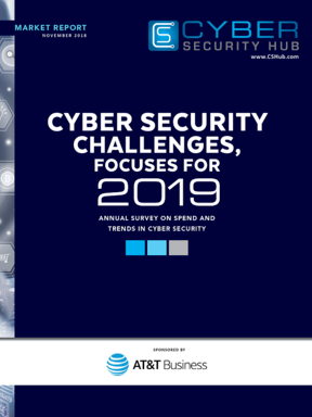 NEW!! Exclusive Report: Cyber Security Challenges, Focuses for 2019