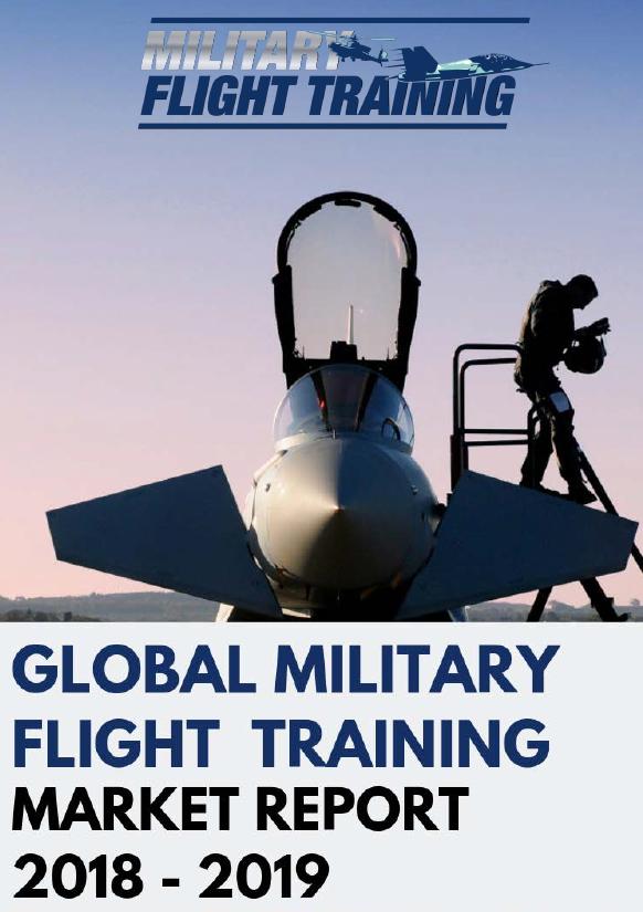 Global Military Flight Training Market Report 2019