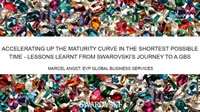 Accelerating Up The Maturity Curve In The Shortest Possible Time: Lessons Learnt From Swarovski's Journey To A GBS