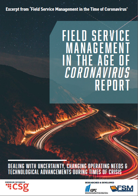 CSG Report: Field Service Management in the Age of Coronavirus