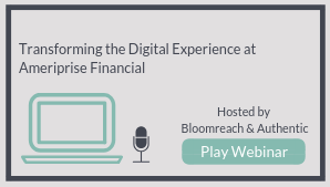 Transforming the Digital Experience at Ameriprise Financial