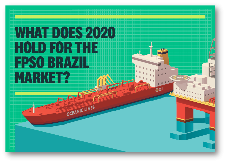 What does 2020 hold for the Brazil FPSO market?