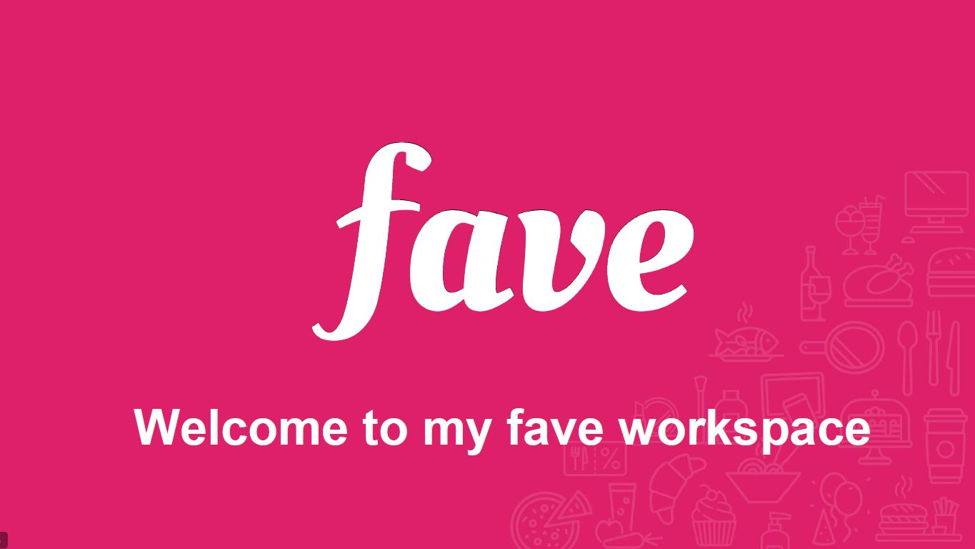 Download the Past Presentation - Welcome to my fave workspace