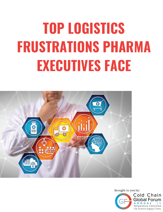 Top Logistics Frustrations Pharma Executives Face