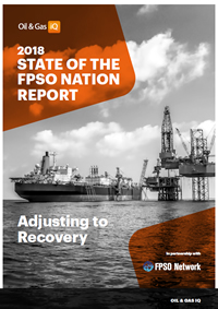 2018 State of the FPSO Nation Report: Adjusting to Recovery