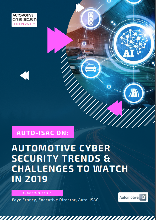Auto-ISAC on: Automotive Cyber Security Trends & Challenges to Watch in 2019