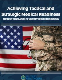 Top 5 Military Health Tech Trends: Achieving Tactical and Strategic Medical Readiness