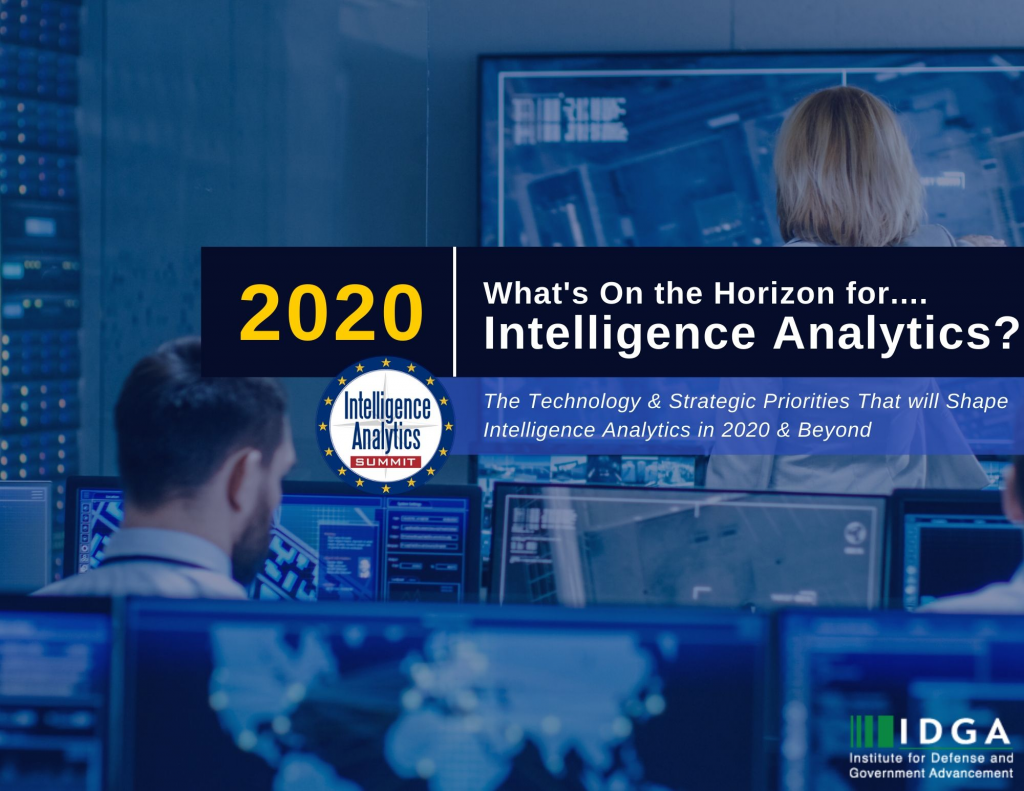 What's Next on the Horizon for Intelligence Analytics? 2020 Technology & Strategic Outlook Report