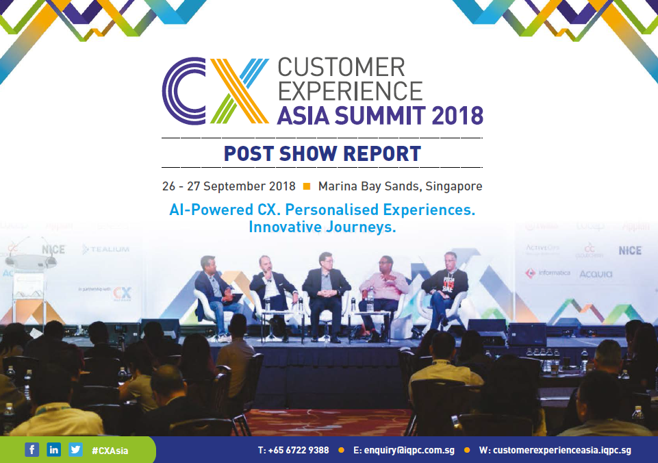 Customer Experience Asia Summit 2018 - Post Show Report