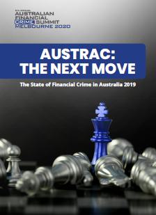 AUSTRAC: The Next Move - The State of Financial Crime in Australia 2019
