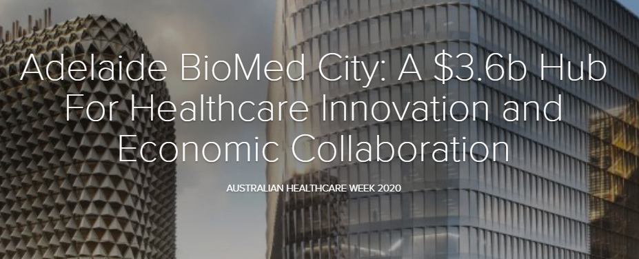 Adelaide BioMed City: A $3.6b Hub For Healthcare Innovation and Economic Collaboration