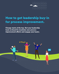 How To Get Leadership Buy-In For Process Improvement