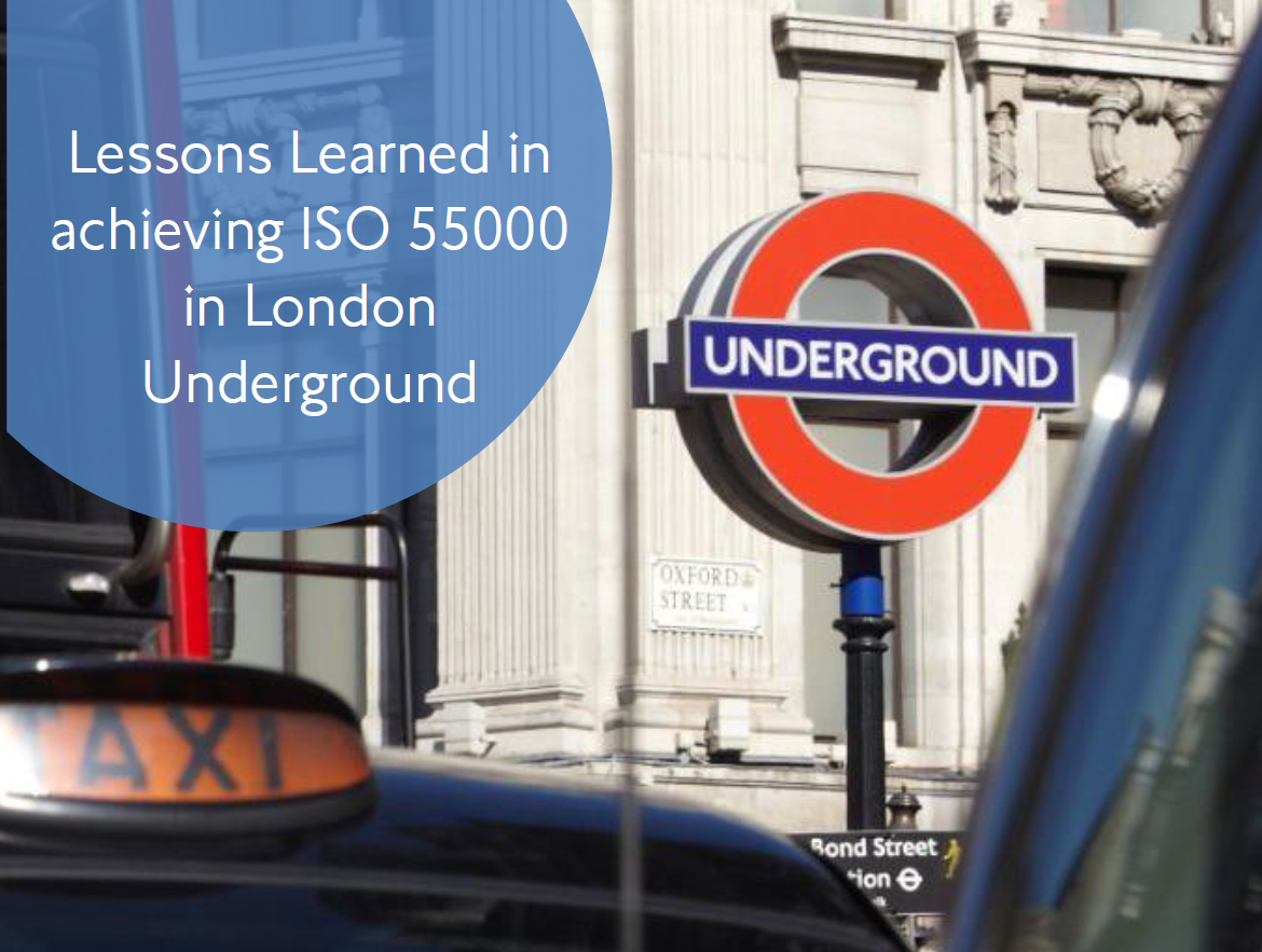 Lessons Learned in Achieving ISO 55000 at London Underground