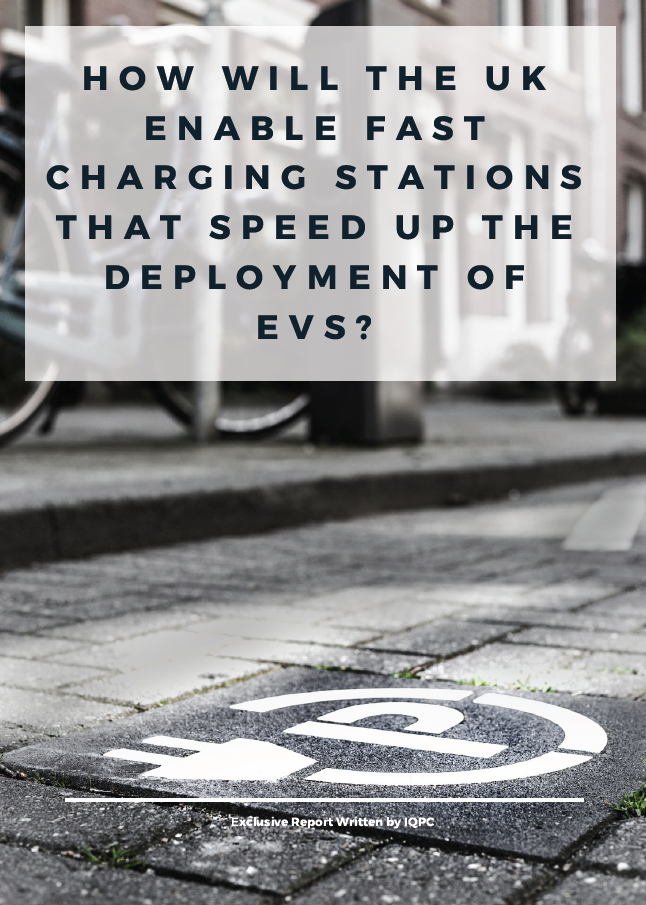 Report on how will the UK enable EV fast charging stations