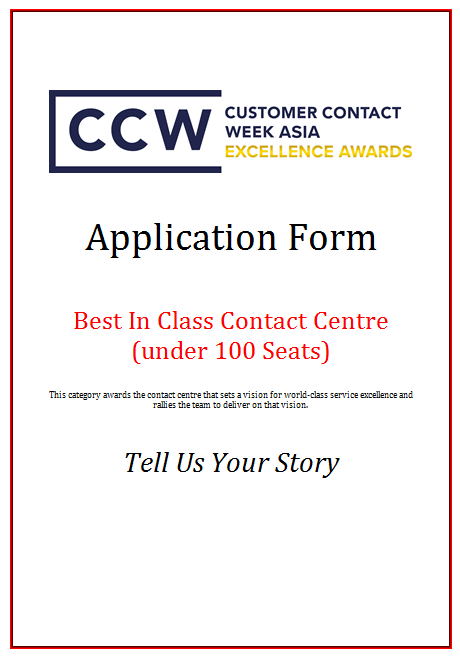 CCW Awards Application Form 2019 - Best In Class Contact Centre (100 Seats under)