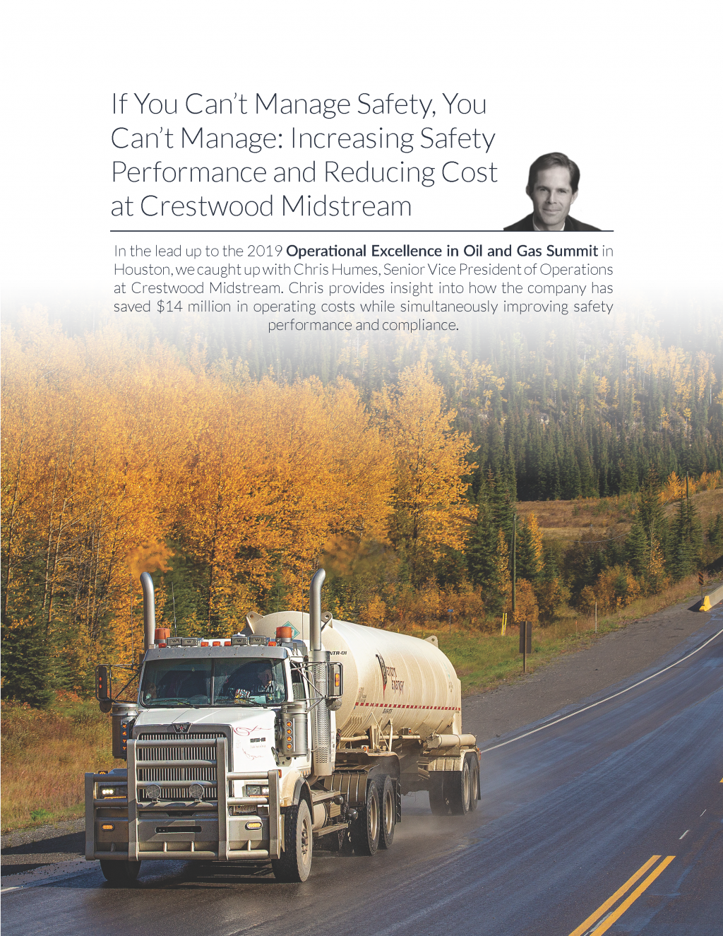 If You Can't Manage Safety, You Can't Manage: Increasing Safety Performance and Reducing Cost at Crestwood Midstream