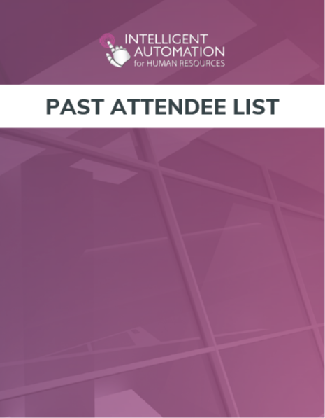 Intelligent Automation for HR 2019: Past Attendee List for Sponsorship