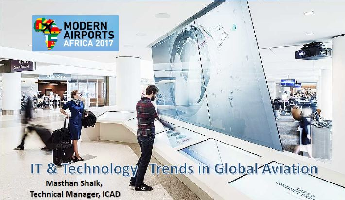IT and technology trends in global aviation by Masthan Shaik, ICAD