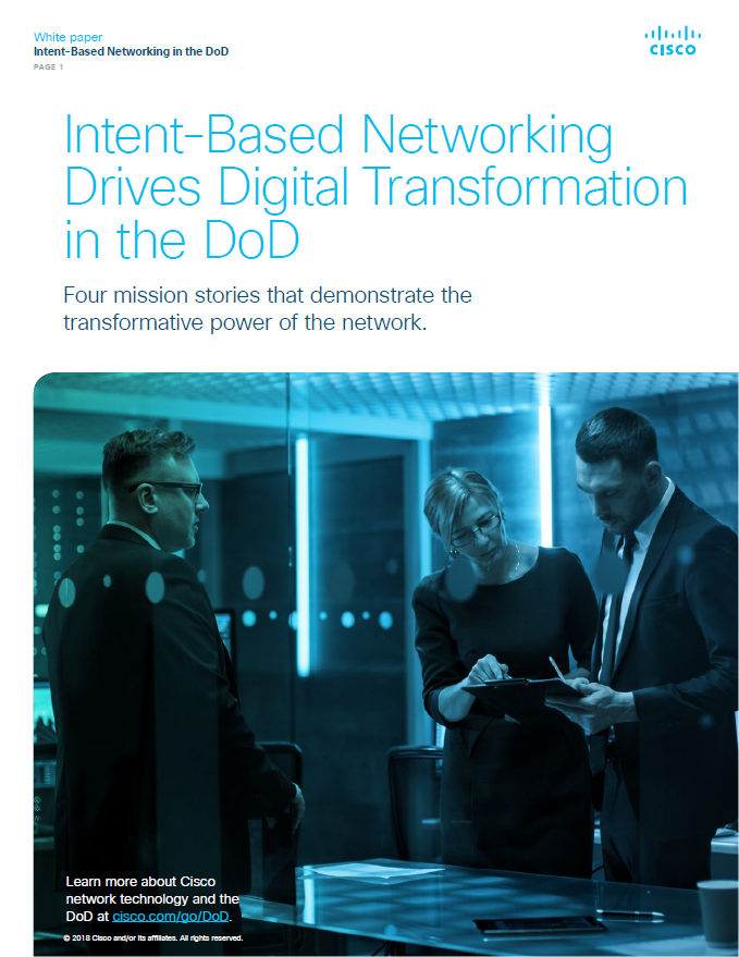 Intent-Based Networking Drives Digital Transformation in the DoD