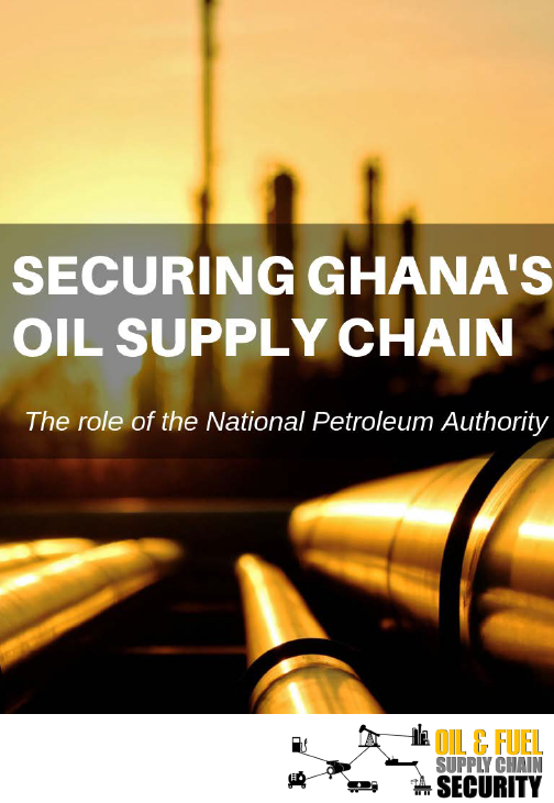 Securing Ghana's oil supply chain: The role of the National Petroleum Authority