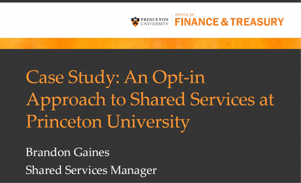 Case Study: An Opt-In Approach to Shared Services at Princeton University
