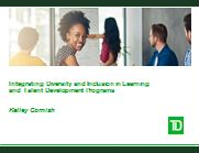 Integrating Diversity and Inclusion in Learning and Talent Development Programs