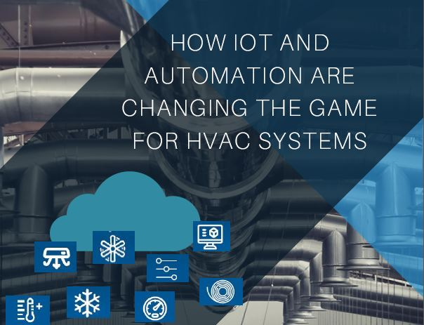 Whitepaper: How Iot and automation are changing the game for HVAC systems