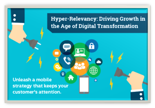 Hyper-Relevancy: Driving Growth in the Age of Digital Transformation
