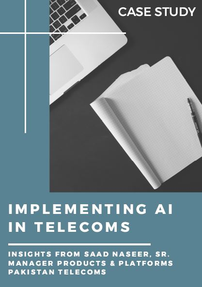 Implementing AI in Telecoms: Pakistan Case Study
