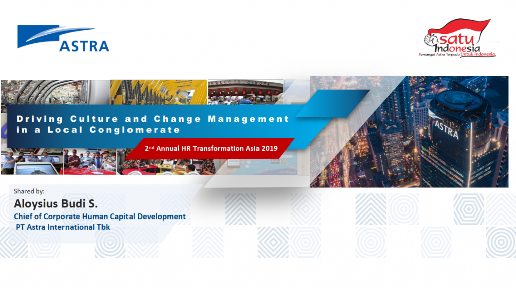 [Past Speaker Presentation] Driving Culture and Change Management in a Local Conglomerate